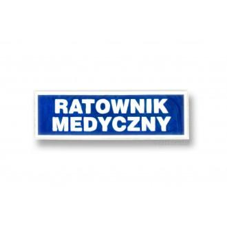 """Naszywka odblaskowa """"RATOWNICTWO MEDYCZNE"""" 31x10 cm"""